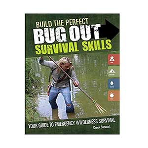 Build-the-Perfect-Bug-Out-Survival-Skills